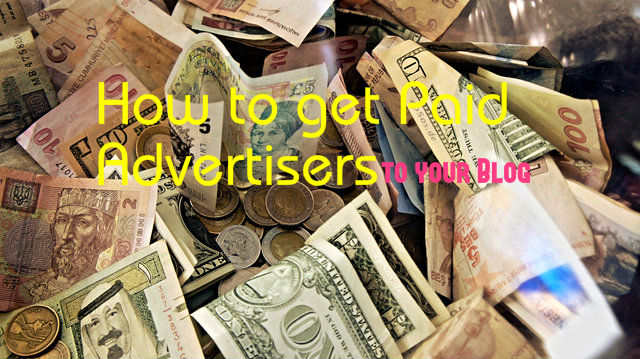 Get Paid Advertisers for Blog