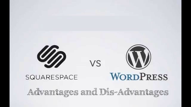 Squarespace WordPress Pros Cons