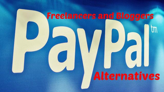Freelancers Bloggers Paypal Alternatives