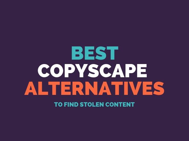 Copyscape Alternatives
