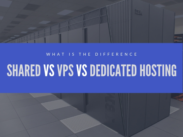 Shared vs VPS vs Dedicated