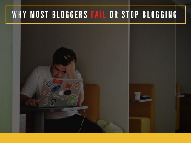 Why Most Bloggers Fail