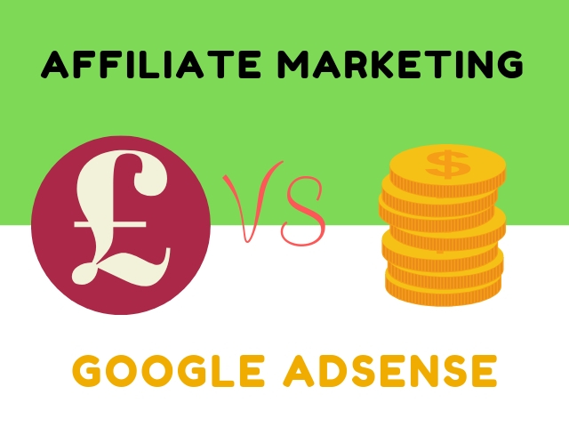 Affiliate Marketing vs Google AdSense