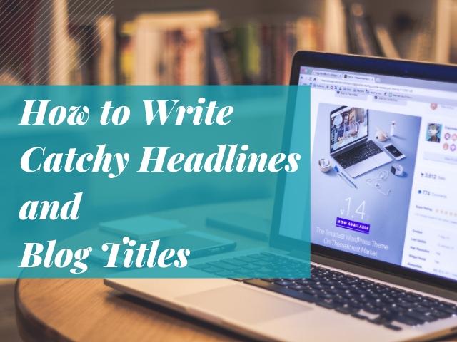 Catchy Headlines Blog Titles