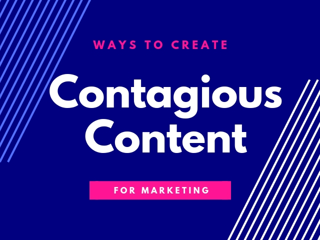 Contagious Content Marketing