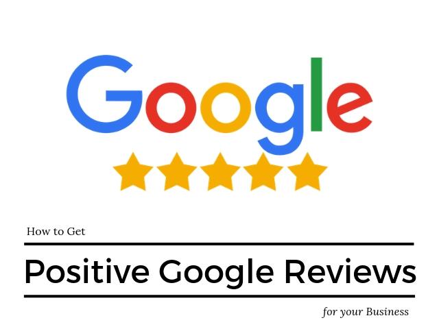 Positive Google Reviews
