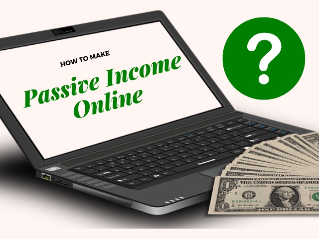 Make Passive Income Online