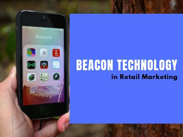 Beacon Technology in Retail Marketing