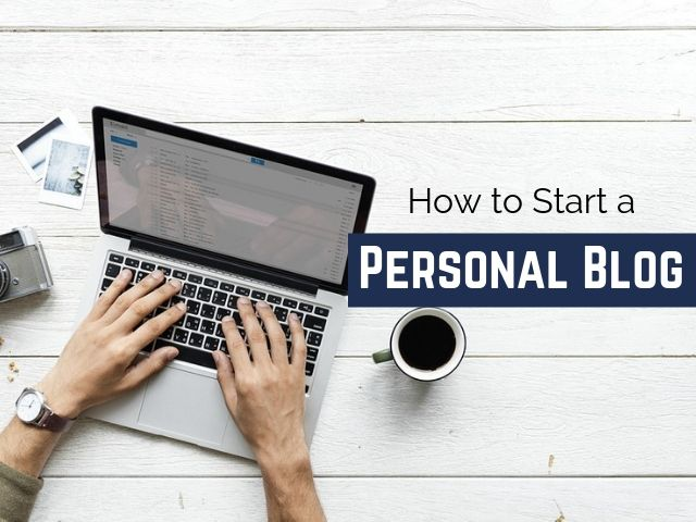 How to Start Personal Blog
