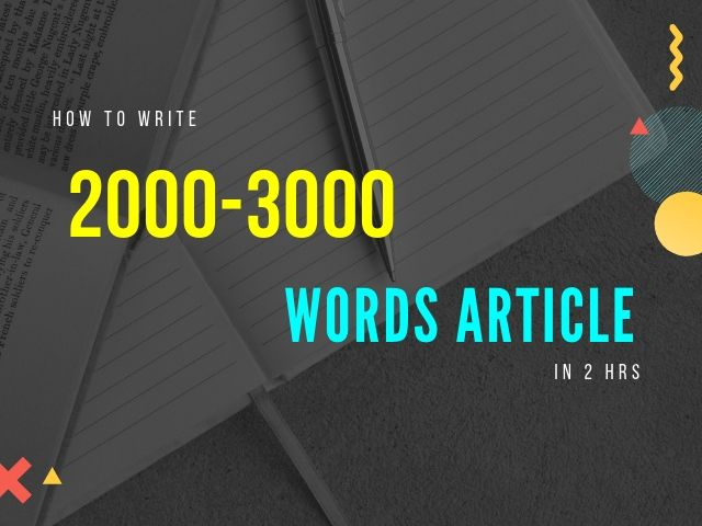 Write 2000-3000 Words Article