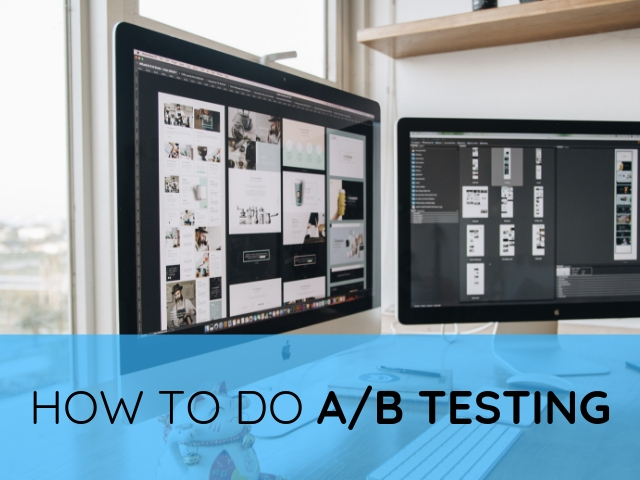 How to do A/B Testing