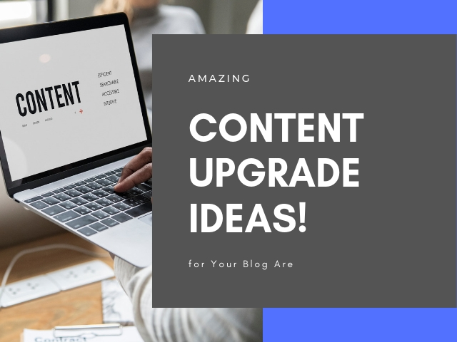 Content Upgrade Ideas