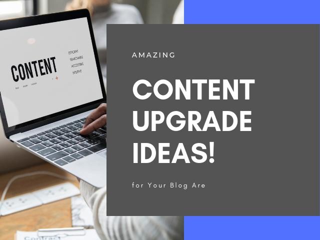 Content Upgrade Ideas