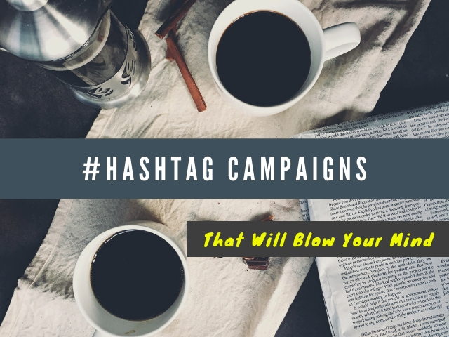Best Hashtag Campaigns