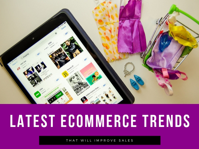 Latest Ecommerce Trends