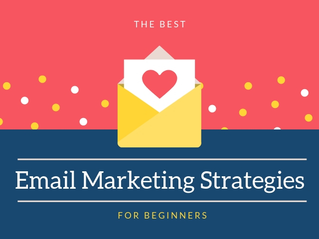 Best Email Marketing Strategies
