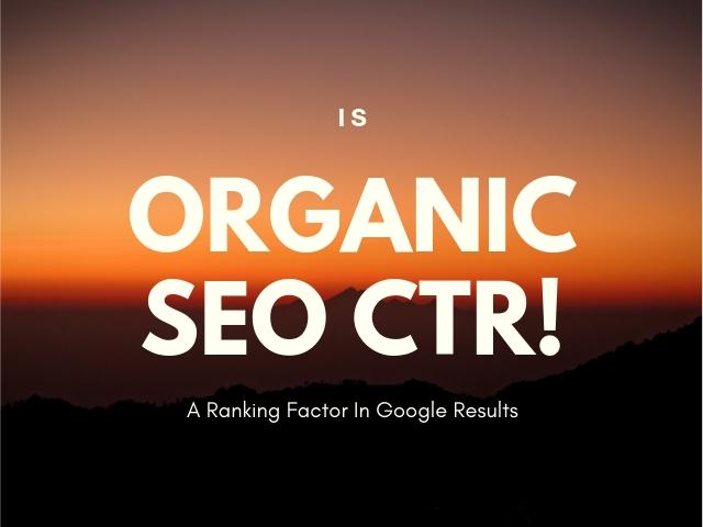 Organic SEO CTR
