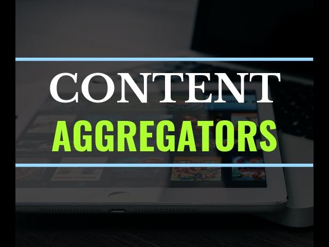 Content Aggregators