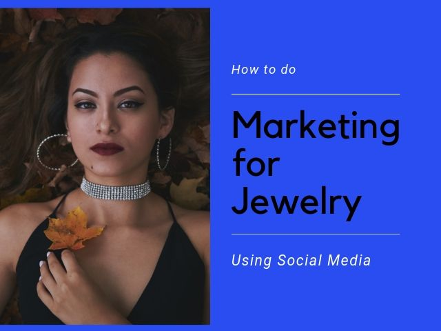Marketing for Jewelry