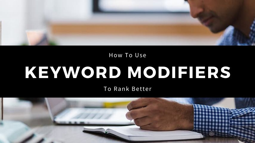 Keyword Modifiers