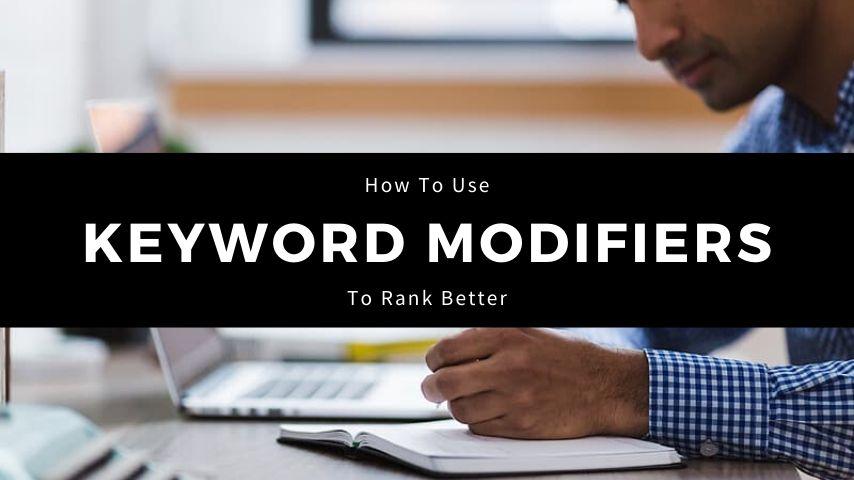 Keyword Modifiers