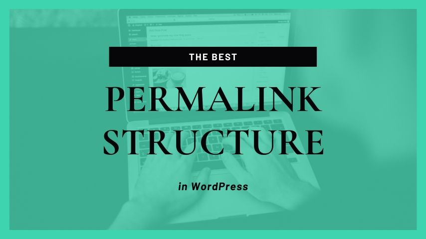 WordPress Permalink Structure