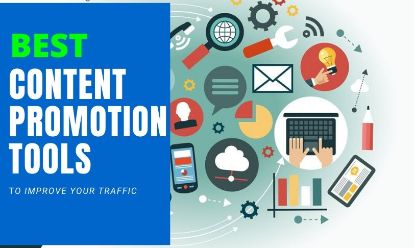 Best Content Promotion Tools