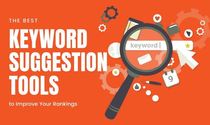 Best Keyword Suggestion Tools
