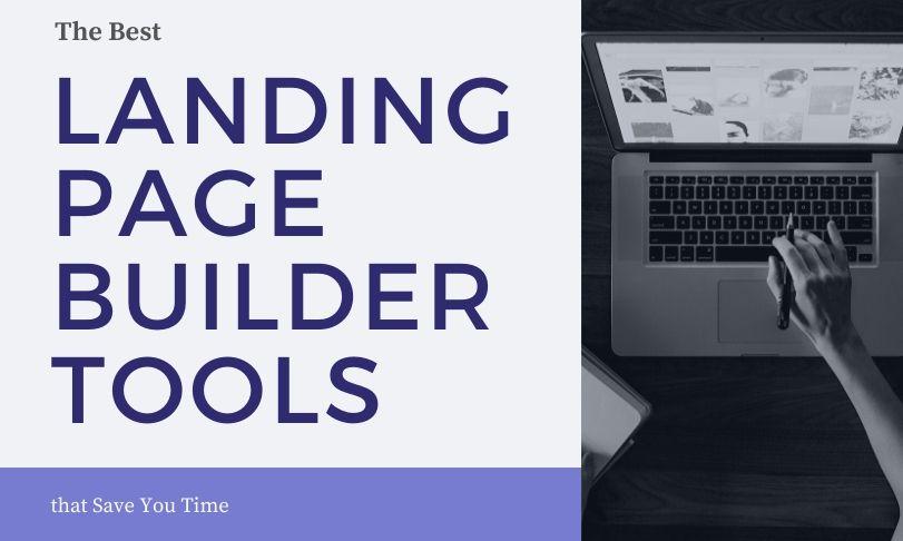 Best Landing Page Builder Tools