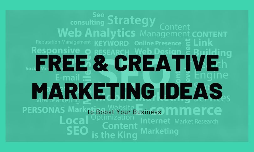 Free and Creative Marketing Ideas
