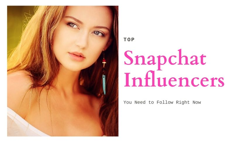 Snapchat Influencers