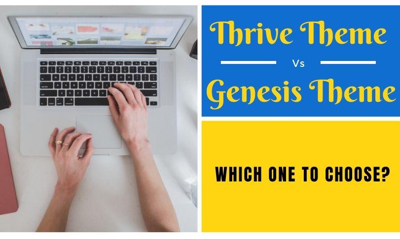 Thrive Theme vs Genesis Theme