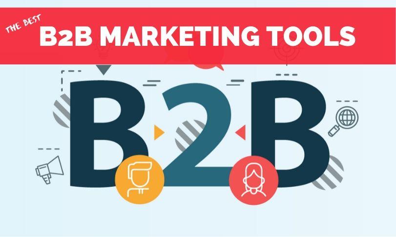 Best B2B Marketing Tools