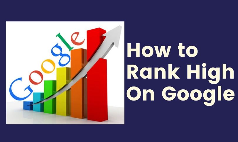 How to Rank High On Google